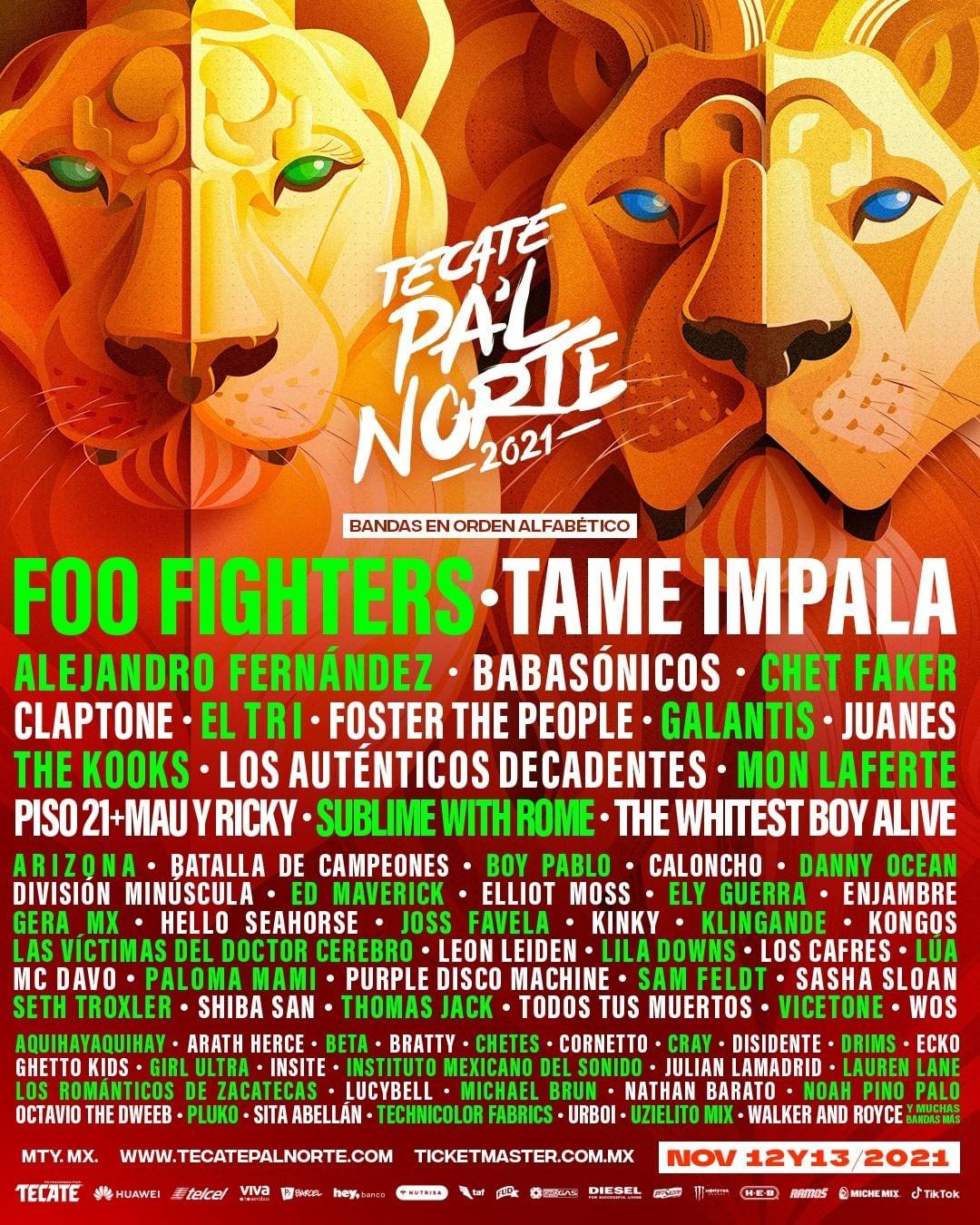 Cartel / Line-up del festival Tecate Pa'l Norte en Monterrey, Nuevo León | Artistas Foo Fighters, Tame Impala, Alejandro Fernández, Babasónicos, Chet Faker